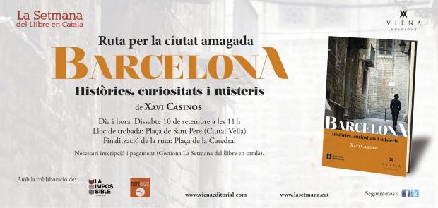 Ruta Barcelona històries- curiositats i misteris- Xavi Casino- Setmana del llibre en català